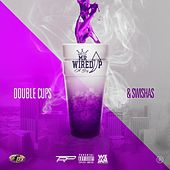 Double Cups and Swishas by Mr. Wired Up