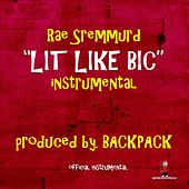 Lit Like Bic (Instrumental) by Rae Sremmurd