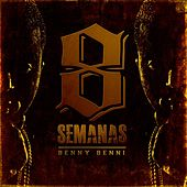 8 Semanas de Benny Benni