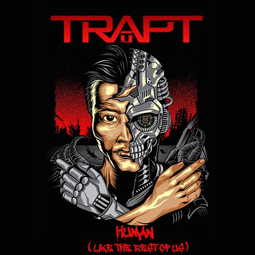 Human (Like the Rest of Us) by Trapt