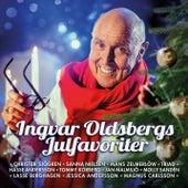 Ingvar Oldsbergs julfavoriter by Various Artists