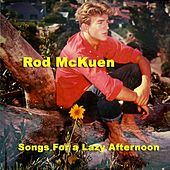 Songs for a Lazy Afternoon by Rod McKuen