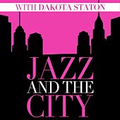 Jazz And The City With Dakota Staton by Dakota Staton