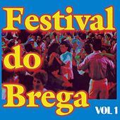 Festival do Brega, Vol. 1 de Various Artists
