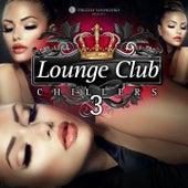 Lounge Club Chillers, Vol. 3 de Various Artists