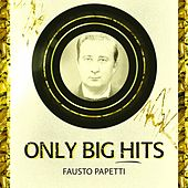 Only Big Hits von Fausto Papetti