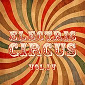 Electric Circus, Vol. 4 by Various Artists