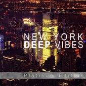 New York Deep Vibes (Deep House Platinum Edition) by Various Artists