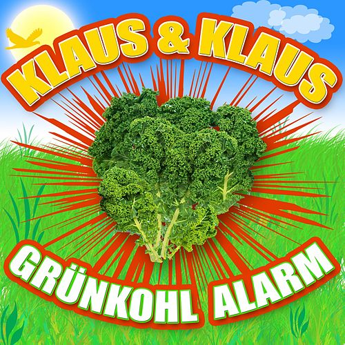Grünkohl Alarm by Klaus & Klaus