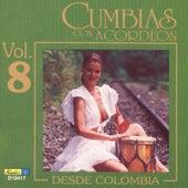 Cumbias Con Acordeón Desde Colombia, Vol. 8 by Various Artists