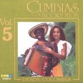 Cumbias Con Acordeón Desde Colombia, Vol. 5 by Various Artists