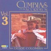 Cumbias Con Acordeón Desde Colombia, Vol. 3 by Various Artists