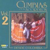 Cumbias Con Acordeón Desde Colombia, Vol. 2 by Various Artists