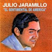 El Sentimental de América by Julio Jaramillo