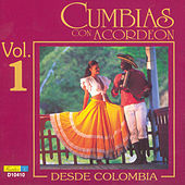 Cumbias Con Acordeón Desde Colombia, Vol. 1 by Various Artists
