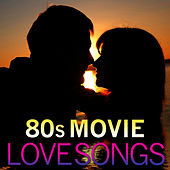 80s Movie Love Songs de TMC Movie Tunez