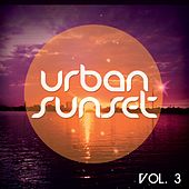 Urban Sunset, Vol. 3 (Relaxed Urban Chill Out Tunes ) de Various Artists