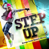 Step Up - Songs from Dance Movies by TMC Movie Tunez