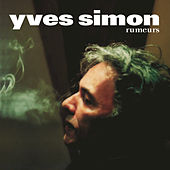 Rumeurs by Yves Simon