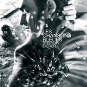 Les Chansons Bleues by Stephan Eicher