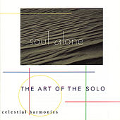 The Soul Alone: Art of the Solo by Various Artists