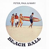 Beach Ball de Peter, Paul and Mary