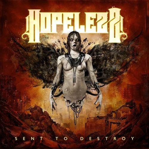 Sent to Destroy von Hopelezz