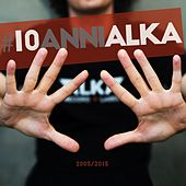 #10annialka (2005 / 2015) by Various Artists