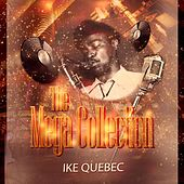 The Mega Collection by Ike Quebec