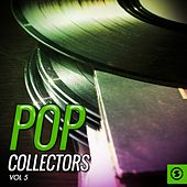 Pop Collectors, Vol. 5 von Various Artists