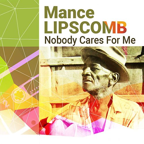 Best Mixtapes Ever: Mance Lipscomb by Mance Lipscomb