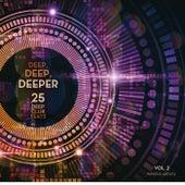 Deep, Deep, Deeper, Vol. 2 (25 Deep Club Beats) von Various Artists