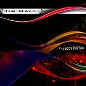 The Body Rhythm by Jim Hall