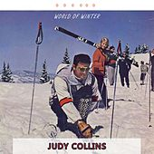 World Of Winter by Judy Collins