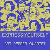 Express Yourself by Art Pepper