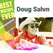 Best Mixtape Ever: Doug Sahm de Doug Sahm