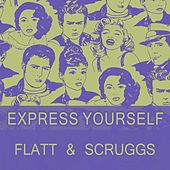 Express Yourself de Flatt and Scruggs
