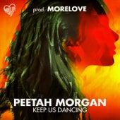 Keep Us Dancing by Peetah Morgan