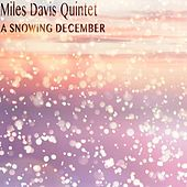 A Snowing December by Miles Davis