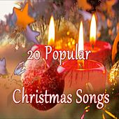 20 Popular Christmas Songs by Various Artists