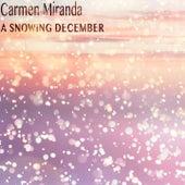 A Snowing December de Carmen Miranda