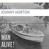 Man Alive de Johnny Horton