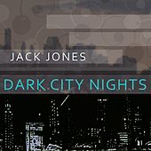Dark City Nights von Jack Jones