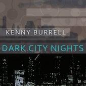 Dark City Nights von Kenny Burrell