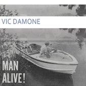 Man Alive von Vic Damone