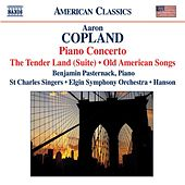 COPLAND: The Tender Land Suite / Piano Concerto / Old American Songs (arr. for chorus) von Various Artists