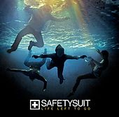 Life Left To Go van SafetySuit