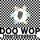 Doo Wop Heartbreakers by Various Artists
