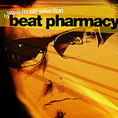Wave Music Selection By Beat Pharmacy de Various Artists