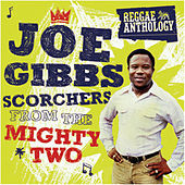 Reggae Anthology: Joe Gibbs - Scorchers From The Mighty Two von Various Artists